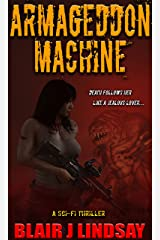 Armageddon Machine (Hunting the Dead Book 3) Kindle Edition
