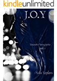 J.O.Y: Tessandra Young Series