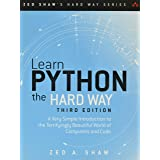 Learn Python the Hard Way: A Very Simple Introduction to the Terrifyingly Beautiful World of Computers and Code (Zed Shaw's H