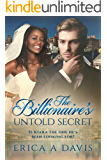 The Billionaire's Untold Secret (BWWM Romance  Book 1)