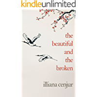 The Beautiful And The Broken