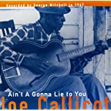 Ain't a Gonna Lie to You [Import USA]