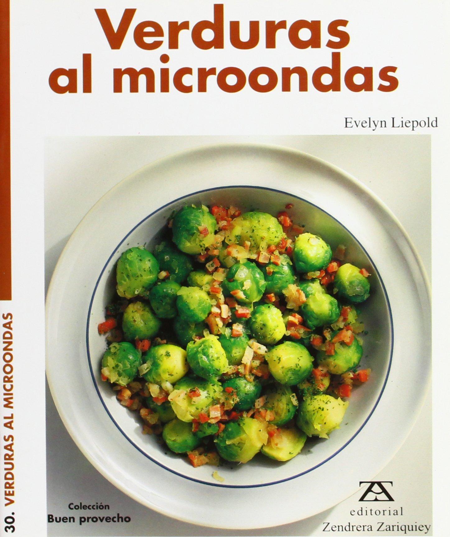 Verduras Al Microondas (Spanish Edition): Evelyn Liepold ...