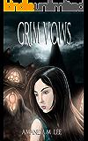 Grim Vows (Aisling Grimlock Book 9)