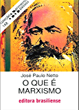 O que é marxismo (Primeiros Passos)