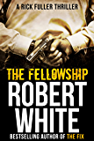 THE FELLOWSHIP: SAS hero turns Manchester hitman (A Rick Fuller Thriller Book 5) (English Edition)