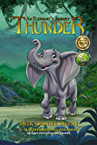 Thunder: An Elephant's Journey - The Novel