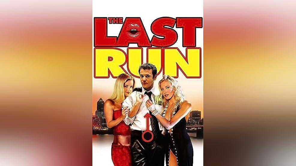 The Last Run (2004)