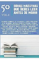 50 Obras Maestras que Debes Leer Antes de Morir: Vol.8 (Los Más Vendidos en Español) (Spanish Edition) Kindle Edition