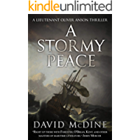 A Stormy Peace (Lieutenant Oliver Anson Book 4)