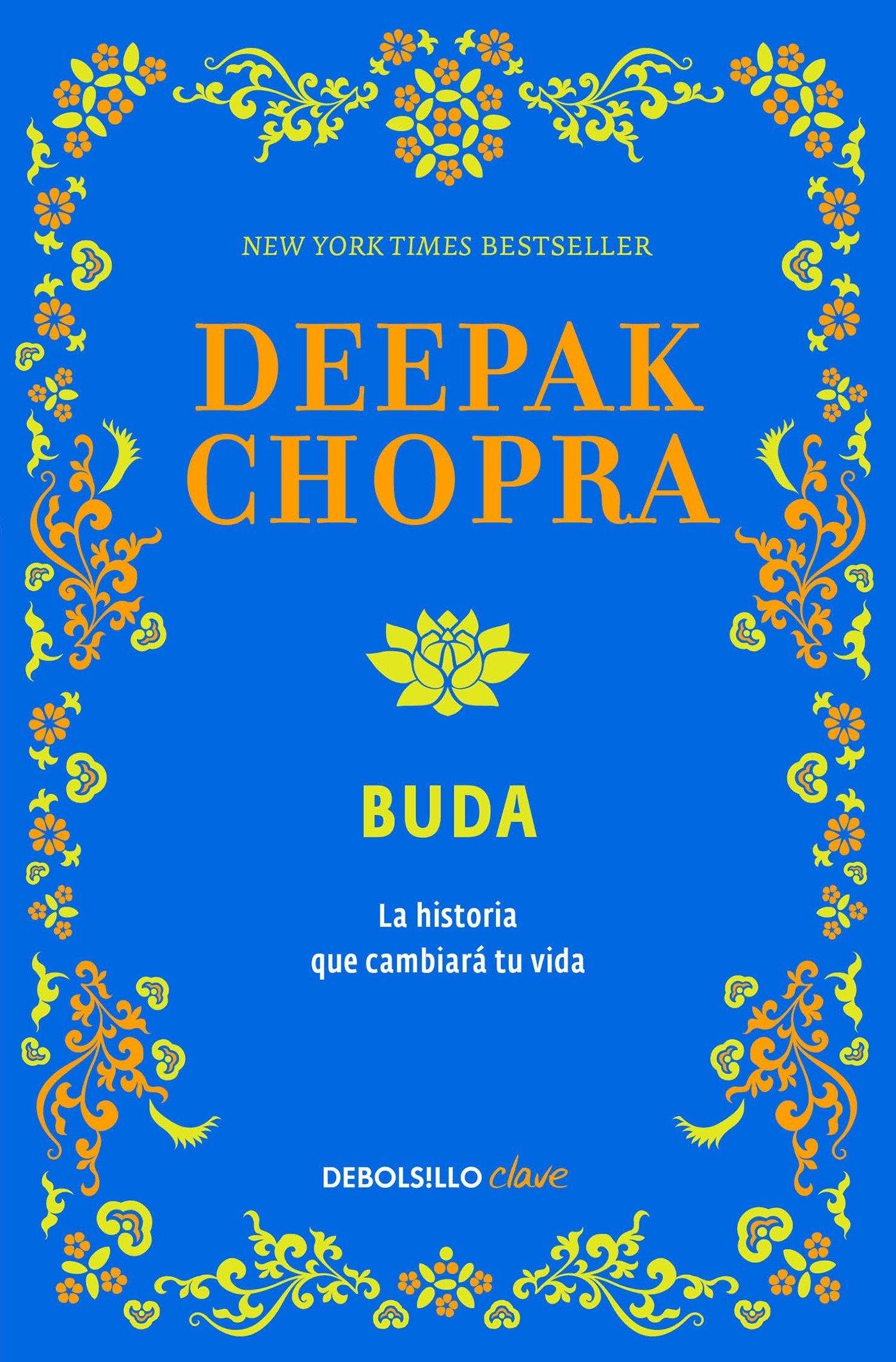 Buda: Una historia de iluminacion / Buddha: A Story of Enlightenment (Spanish Edition) by Deepak Chopra