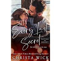 Every Last Secret: Sutton & Maddy (His to Claim Book 3)