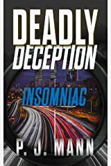 Deadly Deception: Insomniac Kindle Edition