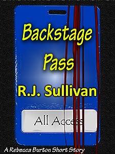 Backstage Pass (A Rebecca Burton Short Story)
