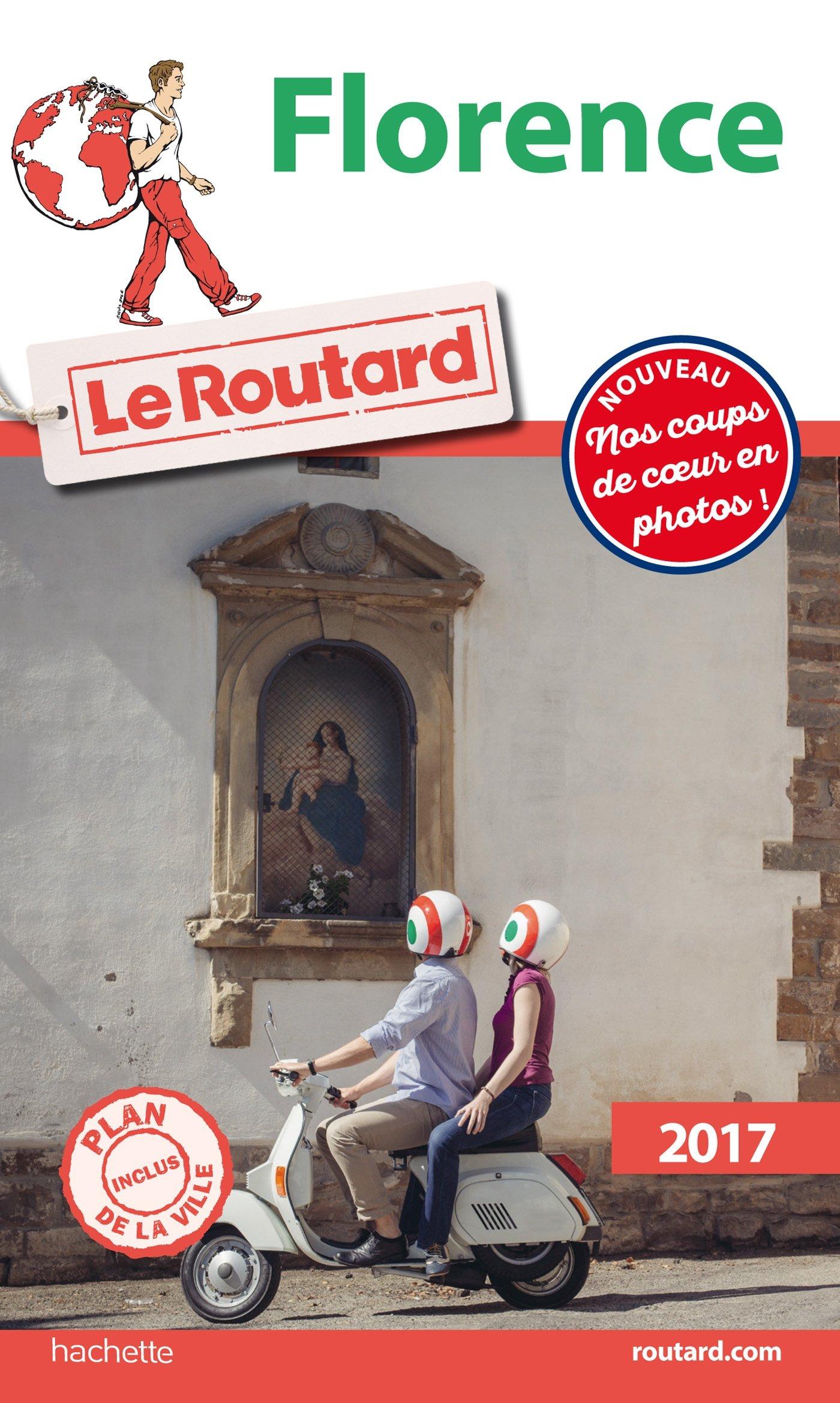 Guide du Routard Florence 2017 Broché – 25 janvier 2017 Collectif Hachette Tourisme 2012799000 TRAVEL / General