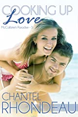 Cooking Up Love (McCallister's Paradise Book 5) Kindle Edition