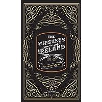 The Whiskeys of Ireland
