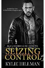 Seizing Control (Black Shamrocks MC Book 1) Kindle Edition