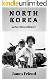 North Korea: A Bare Bones History (English Edition)