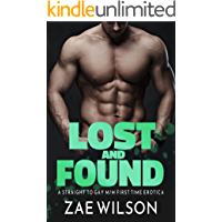 Lost and Found: A Straight to Gay M/M First Time Erotica