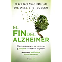 El fin del Alzheimer / The End of Alzheimer's (Spanish Edition)