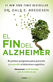 El fin del Alzheimer / The End of Alzheimers (Spanish Edition)