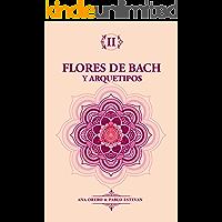Flores de Bach: Diagnostico floral a traves del Tarot