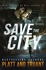 Save the City (Save the Humans Book 1) Kindle Edition