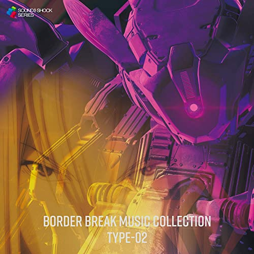 BORDER BREAK MUSIC COLLECTION TYPE-02