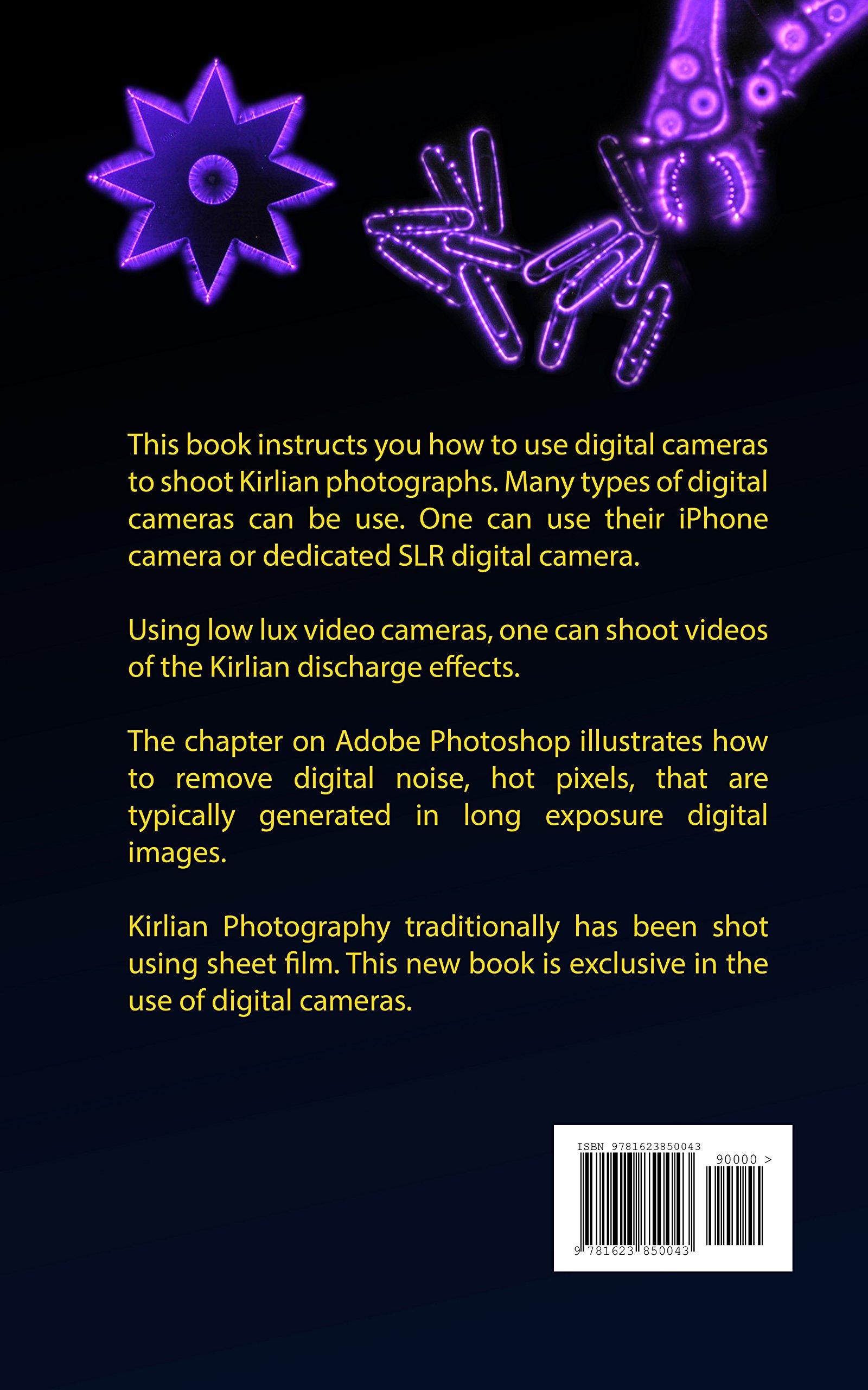 Digital Kirlian Photography: John Iovine, Melissa Serao