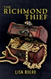 The Richmond Thief (Lady Althea Mystery Series) (Volume 1)