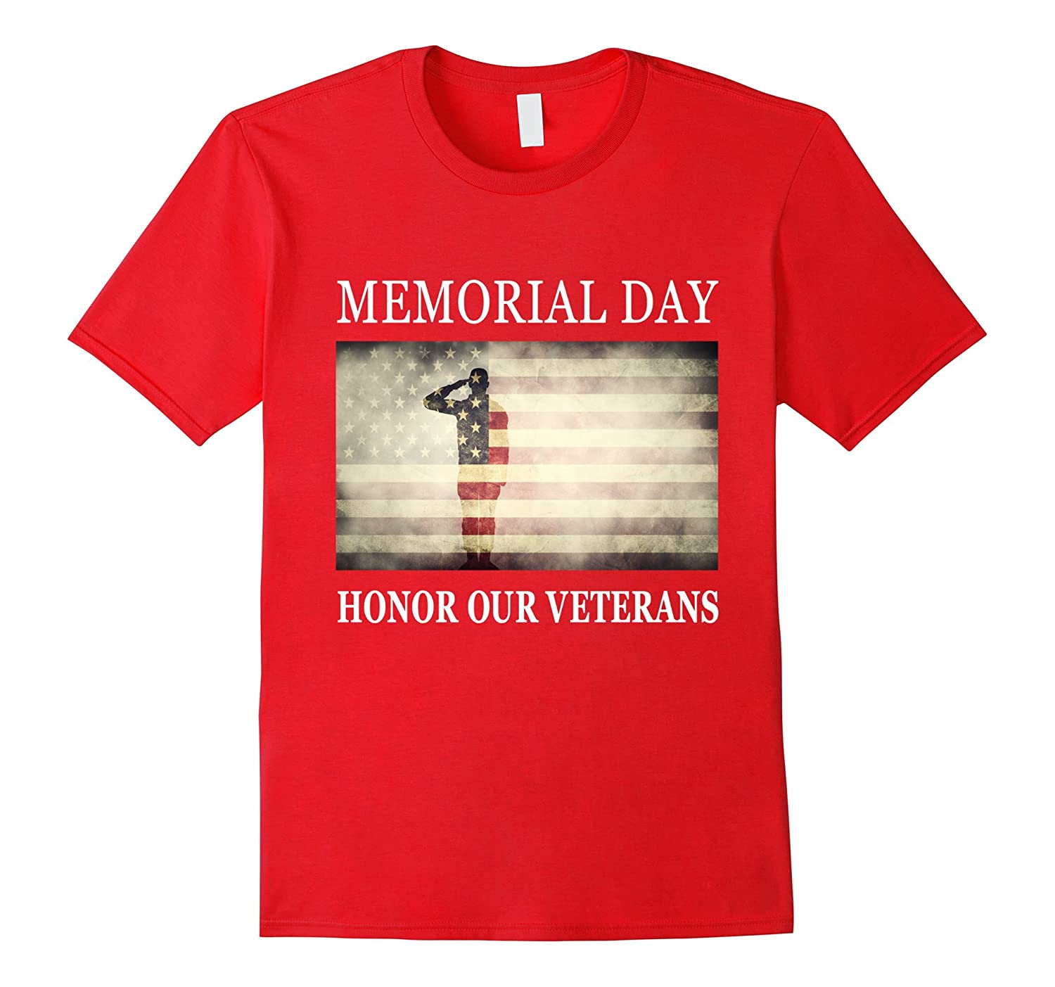 Honor Our Veterans - Salute Military Memorial Day T-Shirt-CD