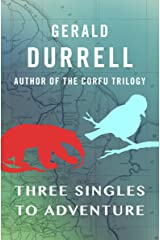 Three Singles to Adventure Kindle Edition