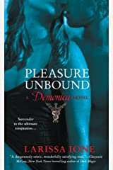 Pleasure Unbound: A Demonica Novel (Demonica series Book 1) Kindle Edition