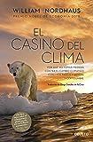 El casino del clima: Por qué no tomar medidas contra el cambio climático conlleva riesgo y genera incertidumbre