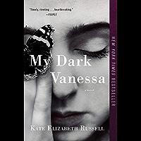My Dark Vanessa: A Novel (English Edition)