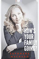 How's Your Family Going? (English Edition) eBook Kindle