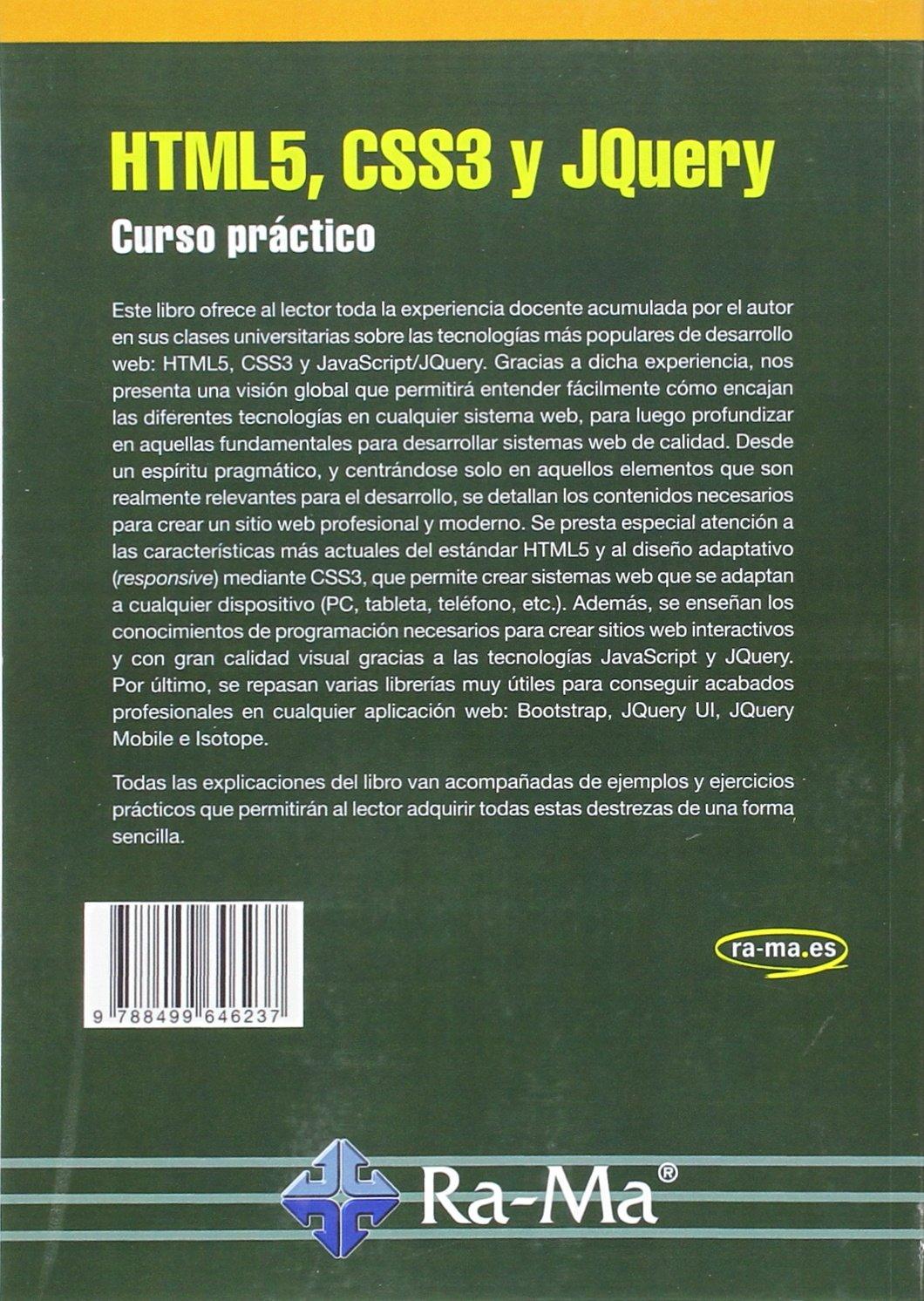 HTML5, CSS3 y JQUERY. Curso práctico: Amazon.es: JUAN ANTONIO RECIO GARCIA: Libros