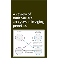 A review of multivariate analyses in imaging genetics (English Edition)