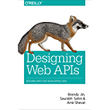 Designing Web APIs: Building APIs That Developers Love (English Edition)