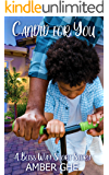 CANDID FOR YOU: A BLISS WAY SHORT STORY BOOK 2