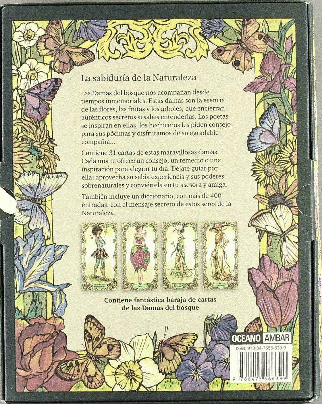 El mensaje de las Damas del bosque: La sabiduría de la ...