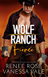 Fierce (Wolf Ranch Book 5)