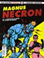 Necron: La fabbricante di mostri-La nave dei lebbrosi: 1