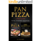 Pan Pizza : 2 Manuscript The Pala - Roman Pizza + The Sourdough
