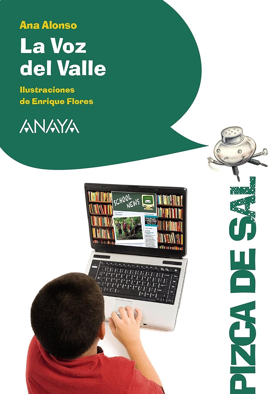 La Voz del Valle (LITERATURA INFANTIL (6-11 años) - Pizca de Sal ...