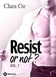 Resist… or not ? - 1