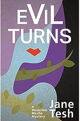 Evil Turns (Madeline Maclin Series Book 5) Kindle Edition