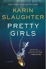 Pretty Girls: A Novel Kindle Edition