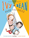 Ivy + Bean Make the Rules (Volume 9)